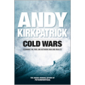 Andy Kirkpatrick – Cold Wars (Paperback)