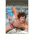 Ron Fawcett – Rock Athlete (Paperback)